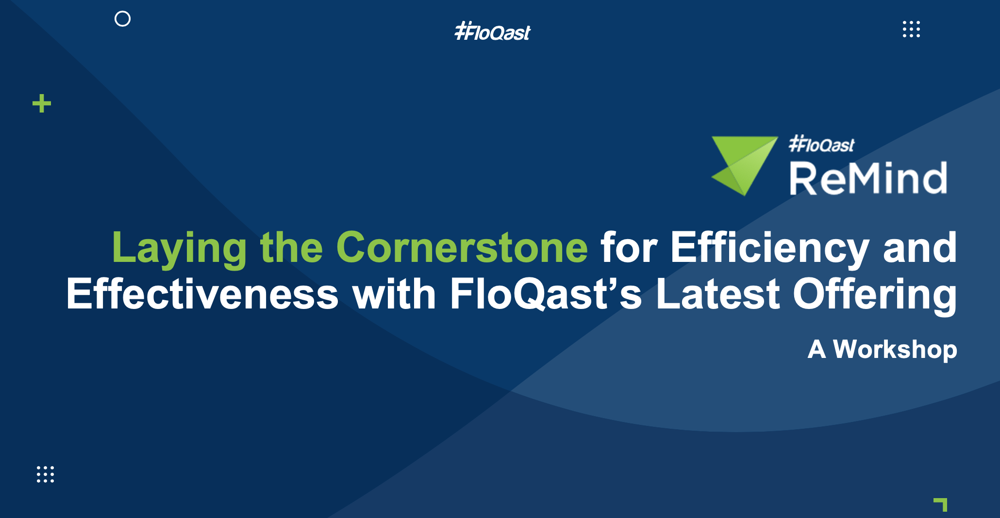 Laying the Cornerstone for Efficiency - ReMind