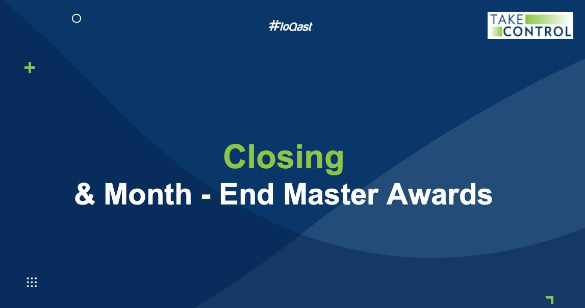 Month-End Master Awards