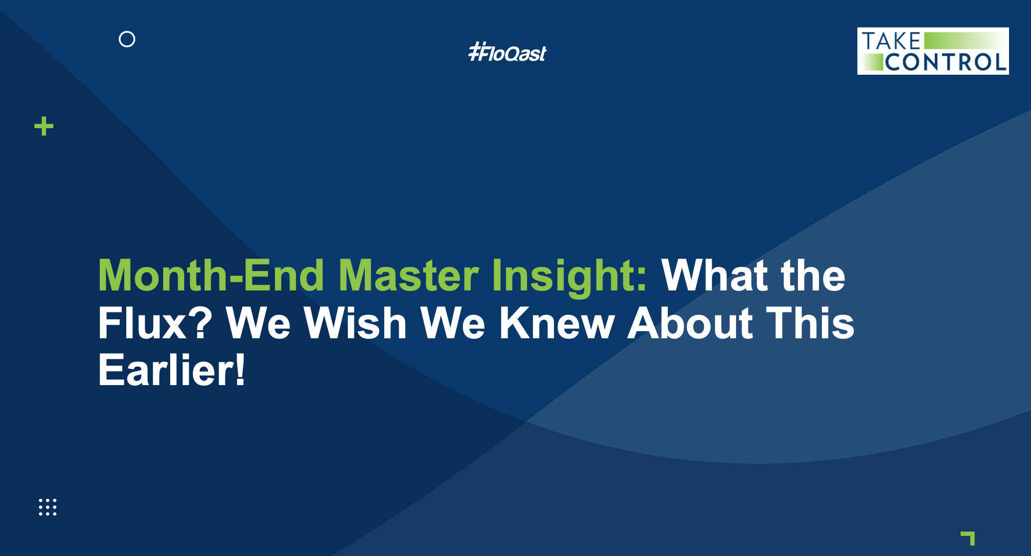 Month-End Master Insight, What the Flux