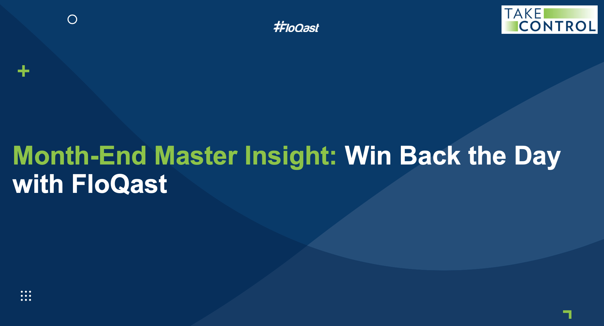 Month-End Master Insight, Win back the day